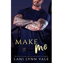 Make Me (KPD Motorcycle Patrol Book 4)