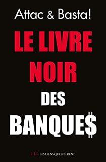 Le livre noir des banques par Attac