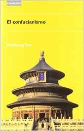 El confucianismo: 10 (Religiones y mitos): Amazon.es: Yao