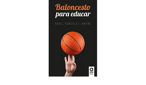 Amazon.com: Baloncesto para educar (Spanish Edition) eBook ...