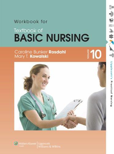 Workbook for Textbook of Basic Nursing (Lippincott's Practical Nursing)
