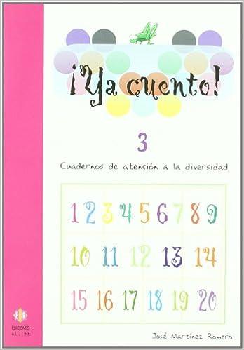 Ya Cuento 3: Números Hasta El 99: 6 por José Martínez Romero epub