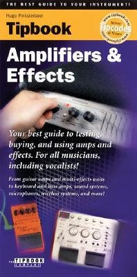 [(Tipbook - Amplifiers & Effects)] [Author: Hugo Pinksterboer] published on (March, 2005) ebook