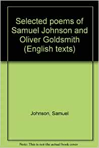 Selected poems of Samuel Johnson and Oliver Goldsmith ...