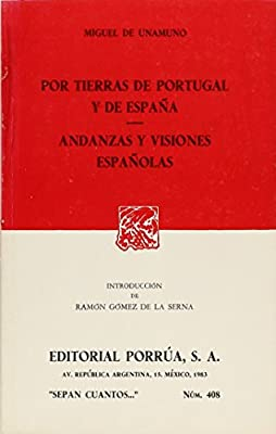 Por tierras de Portugal y de España. Andanzas y visiones españolas.: Amazon.es: UNAMUNO, MIGUEL DE.: Libros