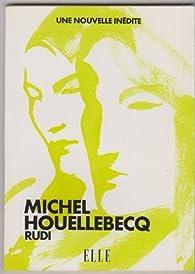 Rudi par Michel Houellebecq