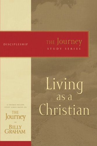 Living as a Christian (The Journey Study Series)