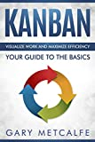 #2: Kanban: Visualize work and maximize efficiency- Your guide to the basics