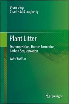 Book Plant Litter: Decomposition, Humus Formation, Carbon Sequestration