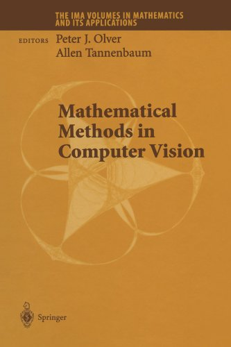 Mathematical Methods in Computer Vision (The IMA Volumes in Mathematics and its Applications) by Peter J Olver