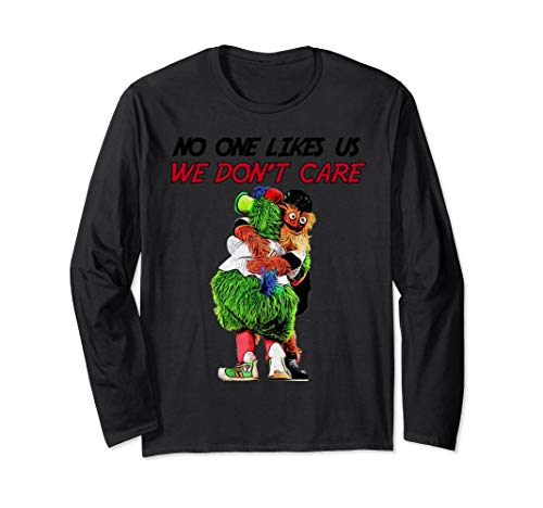 No One Likes Us We Dont Care Flyers Mascot Gritty Shirt - Philadelphia Phillie T-shirts