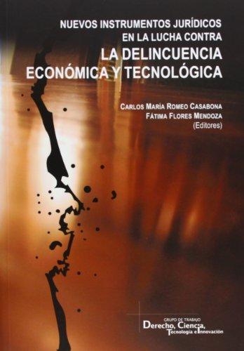 Descargar Libro Nuevos Instrumentos Jurídicos En Lucha Contra Delincuencia Económica Y Tecnológica Carlos María Romero Casabona