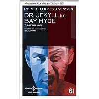 Dr. Jekyll ile Bay Hyde: Tuhaf Bir Vaka