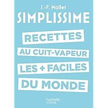 SIMPLISSIME #5 RECETTES AU CUIT-VAPEUR LES        PLUS FACILE DU MONDE