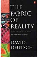 Fabric Of Reality (Penguin Science) by Deutsch David (1998-06-02) Paperback Paperback