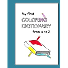 My first Coloring Dictionary from A to Z by Hell-H?linger, Philippa (2012) Paperback