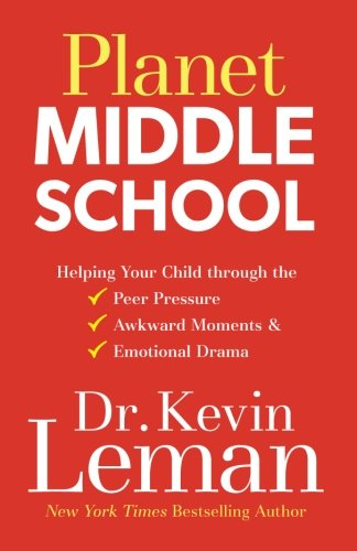 Planet Middle School: Helping Your Child through the Peer Pressure, Awkward Moments & Emotional Drama (Best Way To Lower Blood Pressure Quickly)