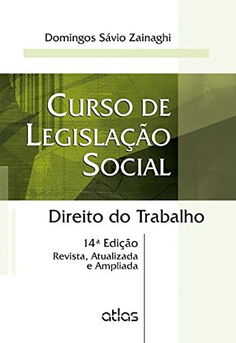 Curso De legislação social: direito do trabalho