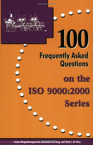 100 Frequently Asked Questions on the ISO 9000:2000 Series pdf