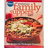 Pillsbury Everday Family Suppers 2007, General Mills, Inc. Staff, 089821582X