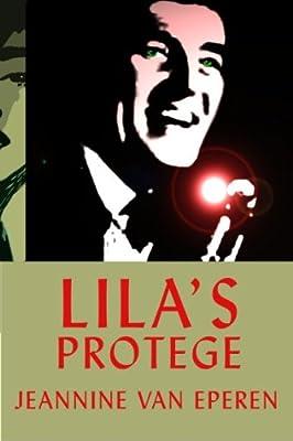 Lila's Protégé