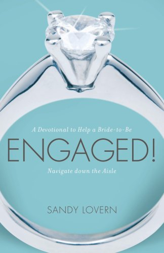 Engaged! A Devotional to Help a Bride-to-be Navigate Down the Aisle by Brand: New Hope Publishers - Arise
