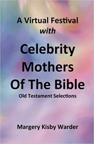 Book A Virtual Festival with Celebrity Mothers of the Bible