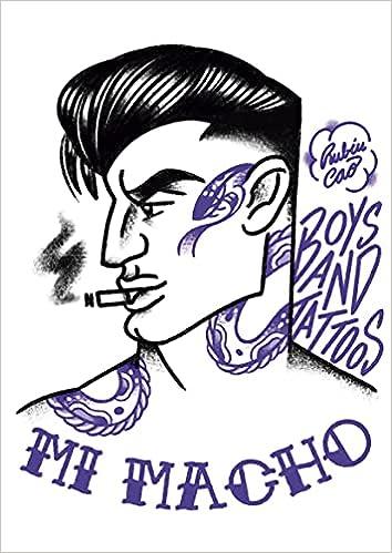 Mi macho: Boys and tattoos de Rubén Cao