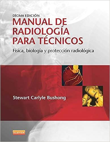 manual de radiologia para tecnicos stewart c.bushong