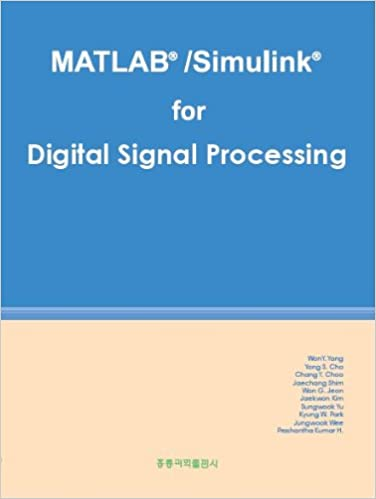 MATLAB/Simulink for Digital Signal Processing: Won Y  Yang