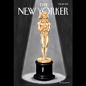 The New Yorker, February 28th 2011 (Wendell Steavenson, Tad Friend, Steve Coll) Periodical