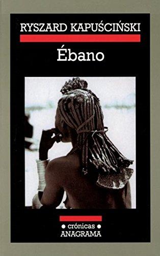 ebano (Crónicas / Chronicles) (Spanish Edition)