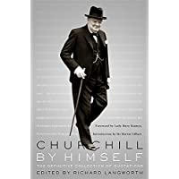 Churchill By Himself: The Definitive Collection of Quotations