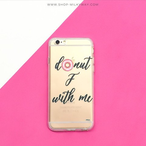 """Clear Plastic Case Cover for Apple iPhone 6 Plus + (5.5"""") - DONUT F WITH ME dessert sugar sweet bad girl"""