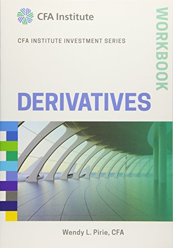 Derivatives Workbook (CFA Institute Investment Series) by Wiley