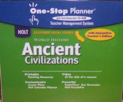 Holt World History Ancient Civilizations California: One-Stop Interactive Teacher Edition Grades 6-8 Ancient Civilizations