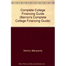 Complete College Financing Guide (Barron's Complete College Financing Guide)