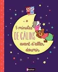 5 minutes de câlins avant d'aller dormir par Delphine Gravier-Badreddine