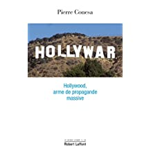 Hollywar (Le monde comme il va) (French Edition)