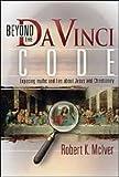 Beyond the Da Vinci Code, Robert K. McIver, 0816321701