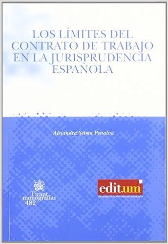 Limites del Contrato de Trabajo en la Jurisprudencia Española, Los: Amazon.es: Selma Penalva, Alejandra: Libros