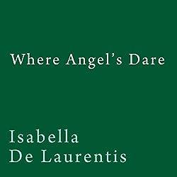 Where Angel's Dare
