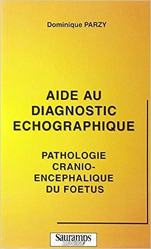 Lire en ligne Aide au diagnostic échographique pdf ebook