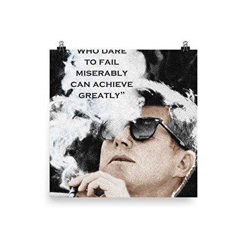 John F Kennedy Cigar and Sunglasses and Quote ()