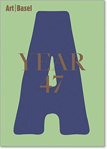 Art Basel|Year 47