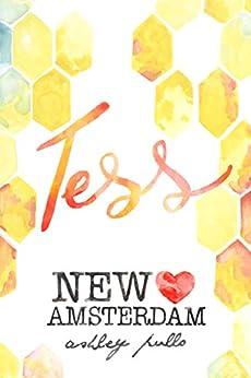 New Amsterdam: Tess by [Pullo, Ashley]