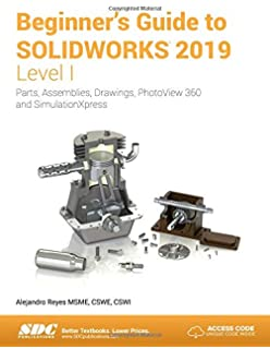 SOLIDWORKS 2019 Reference Guide: David Planchard: 9781630572266