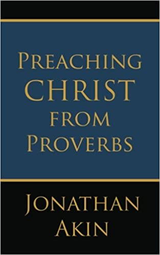 Book Preaching Christ from Proverbs