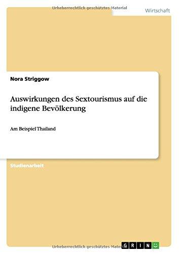 Auswirkungen des Sextourismus auf die indigene Bevölkerung  [Striggow, Nora] (Tapa Blanda)