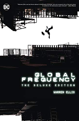 Global Frequency: The Deluxe Edition por Warren Ellis
